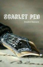 Scarlet pen by srushtihaware