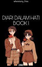 Diari Dalam Hati by eiyraa_