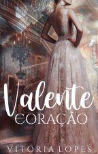 Coração Valente by VictorieLopes