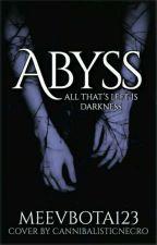 Abyss{Under Heavy Editing} by Meevbota123
