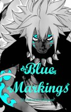 Coming Soon - Blue Markings (Acnologia X Reader) by TheFutureMrsDragneel