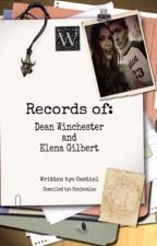 The Records of Dean Winchester and Elena Gilbert by spnjackles