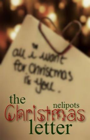 the Christmas letter || h.s by nelipots