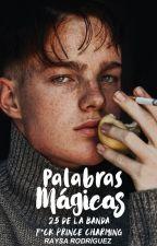 Palabras Mágicas by justsoray