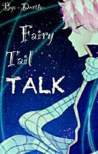 TALK || Fairy Tail by -Dorita-