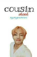 「cousin」|| vkook || by ehylouehoiioii