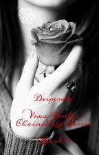Desperate (Chained up Series Book 4 ) by AegyoSoCuteJarvia21