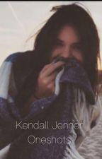 Kendall Jenner OneShots by lovelanadelbae