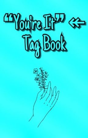 ❝You're It❞ ↞ Tag Book by XBluexStarX