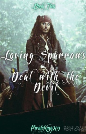 Loving Sparrows: Deal with the Devil (Book Two)