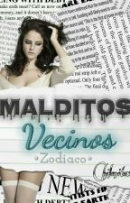 Malditos Vecinos •Zodiaco• by Chilenitaxx