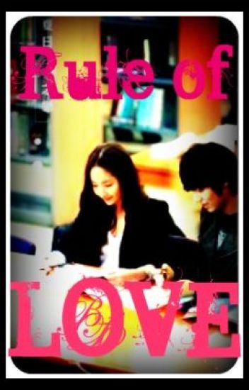 Rule of Love [ONHOLD]