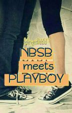 NBSB meets PLAYBOY (complete but not edited)  by lalasgirl11517