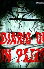 DIARIO DI UN PAZZO by CreepyStory00