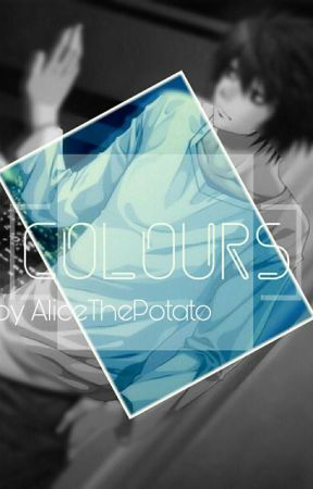 colours ➳ l.lawliet x reader  by alicethepotato