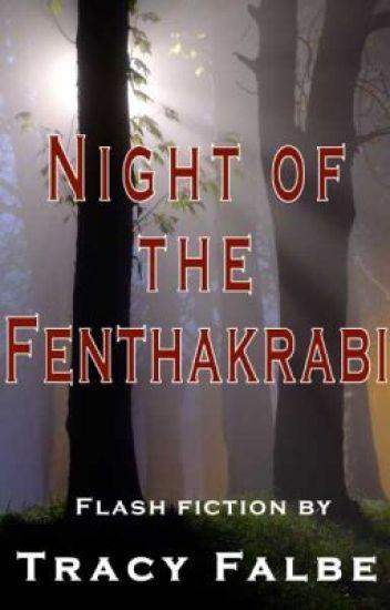 Night of the Fenthakrabi