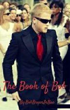 The Book Of Bob by BobBryarIsBae