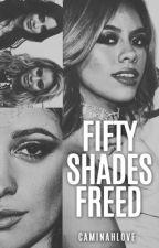 Fifty Shades Freed (Caminah)  by CaminahLove