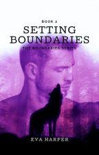 Setting Boundaries by EmmaAnnHonsowetz