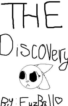 The Discovery by Fuzzykittie2005