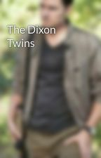 The Dixon Twins by allfanfictionislife