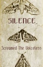SILENCE, Screamed The Voiceless [boyxboy] by Raurzxoetc