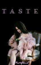 Taste |Camren by MaryBlood_