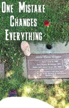 One Mistake Changes Everything by GenevieveKayeLane
