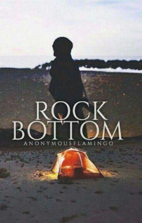 ✓ Rock Bottom by anonymousflamingo
