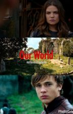 "our world (sequel to ""a world that only we know."") 