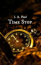 Time Stop by Poindexter