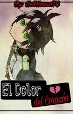 El Dolor Del Corazón 💔 ❇[MikaYuu]❇ by HellHoundFC
