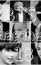Imagines Bts (+18) by ParkMykaa