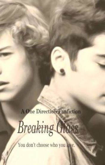 Breaking Glass: A Zarry/Larry One Direction Fanfiction