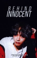 Behind Innocent  by -psychohyuns