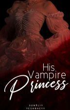The Gangster Vampire Princess by VampMia_Boss