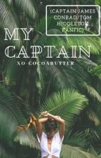 My Captain (Kong: Skull Island Captain James Conrad Fanfic) ✔️Completed by NalaWoods