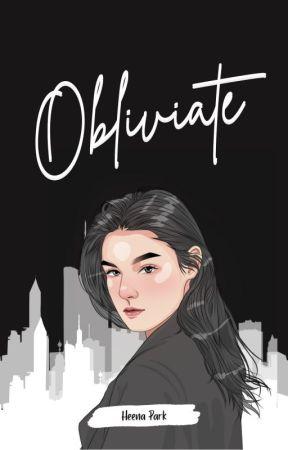 OBLIVIATE by Heena_Park