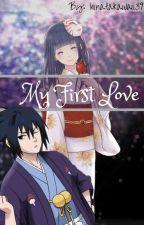My First Love by hinatakawaii39