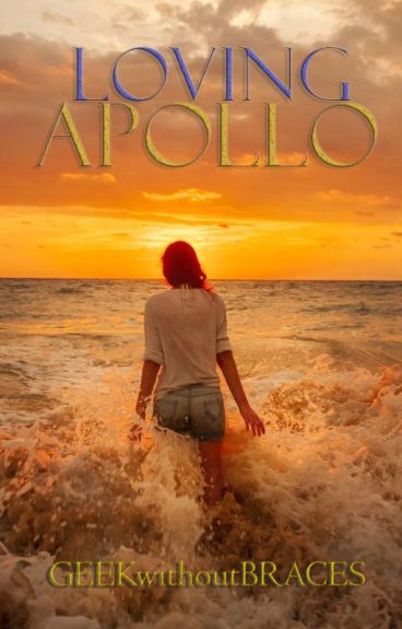 Loving Apollo by GEEKwithoutBRACES