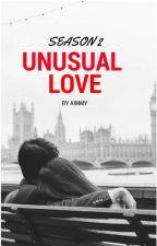 Unusual Love Season 2 by AimmyB