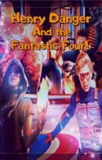 henry danger and the Fantastic Four  by CrayFerraro