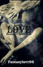 Collection of Romance Stories by FantasyLuvr96