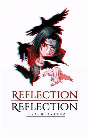 REFLECTION │ Naruto Shippuden 「Uchiha Itachi」 [+16] by -InfinityZero