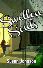 Swollen Souls by Follow-The-Wisps