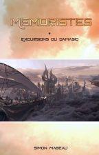 (Abandonné) Mémoristes - Excursions du Damasio by SimonMageau