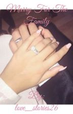 Marry for the family  by love_stories26