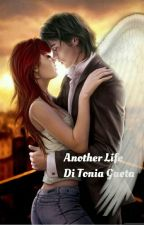 Another Life Di Tonia Gaeta #In Corso by toniagaeta8962