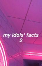 My idols' facts 2 by giorgia_guglielmi