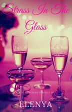 Strass In The Glass by Eleynia